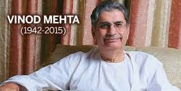 Mumbai Press Club condoles the passing away of Vinod Mehta, a pillar for the free media